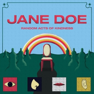 "Οι Jane Doe κυκλοφορούν το νέο τους album ""Random Acts of Kindness"" από τη Made Of Stone Recordings"