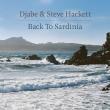 Djabe & Steve Hackett - Back to Sardinia (Esoteric Antenna, 2019)