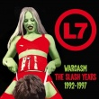L7 - Wargasm: The Slash Years 1992-1997 (HNE Recordings, 2021)