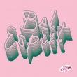 Chickn – Bel Esprit (Inner Ear, 2019)